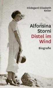 Keller_AlfonsinaStorni_Distel im Wind Biografie